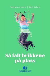 av Marion Arntzen og Kari Kahrs